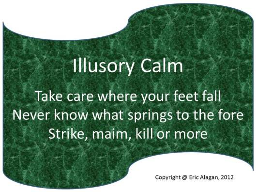Illusory Calm