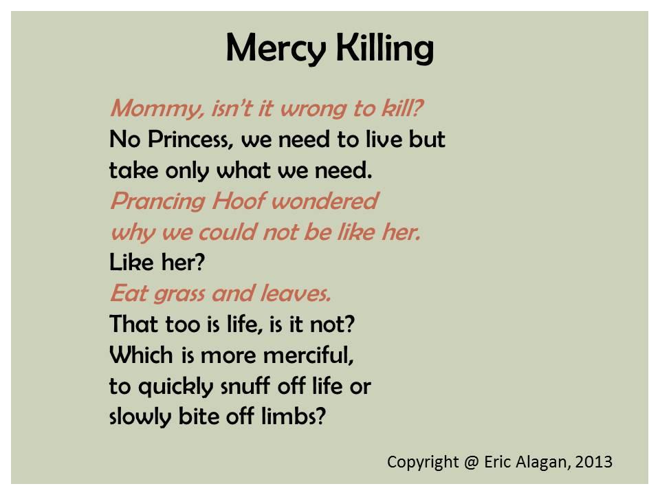 Should euthanasia / mercy killing be legalized?