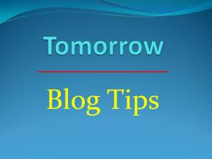 Tom_Blog Tips
