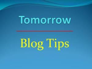Tom_Blog Tips