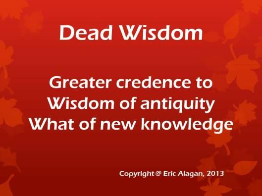 Dead Wisdom