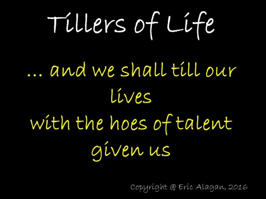 Tillers of Life